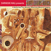LIFT EVERY VOICE! Honoring the African American Musical Legacy de Various Artists