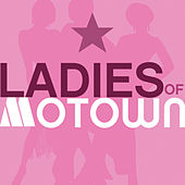 Ladies Of Motown (Volume 4) by The Supremes