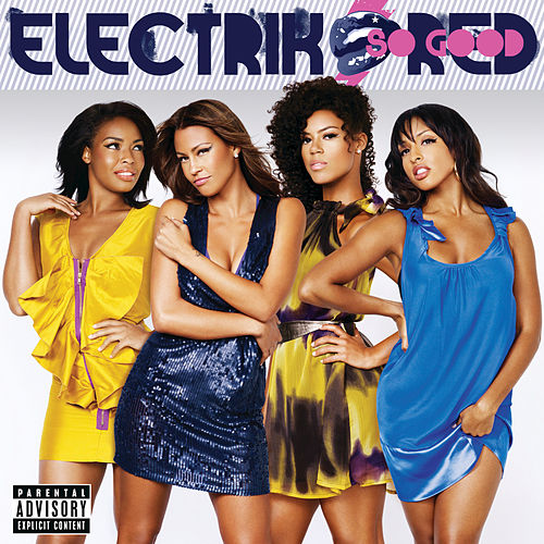So Good by Electrik Red