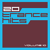 20 Trance Hits, Vol. 10 by Various Artists