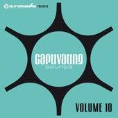 Armada presents Captivating Sounds, Vol. 10 by Various Artists