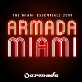 Armada - The Miami Essentials 2009 von Various Artists
