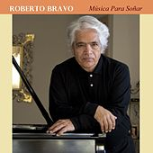 Música para Soñar by Roberto Bravo