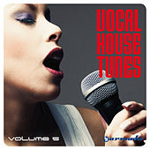 Vocal House Tunes, Vol. 5 de Various Artists