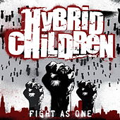 Fight As One by Hybrid Children