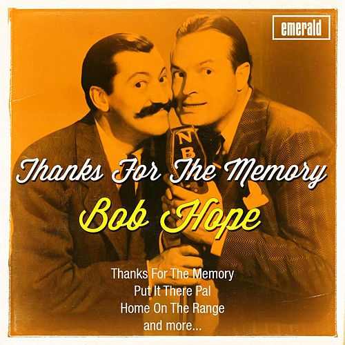 Thanks for the Memory by Bob Hope