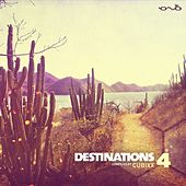 Destinations, Vol.4 (Compiled by Cubixx) by Various Artists
