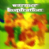 Warmer Inspiration by Various Artists