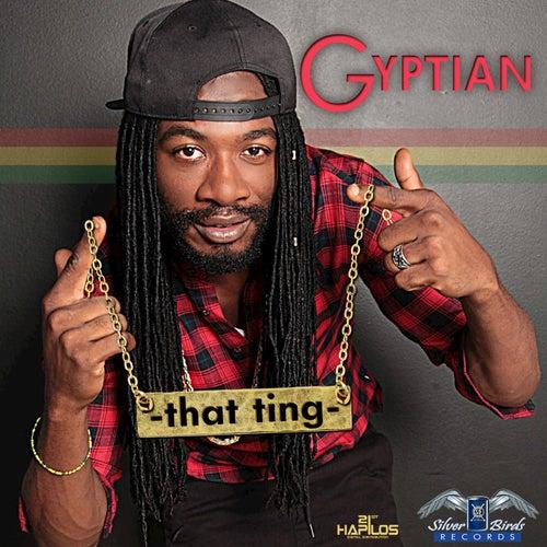 That Ting de Gyptian