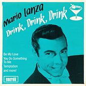 Drink, Drink, Drink by Mario Lanza