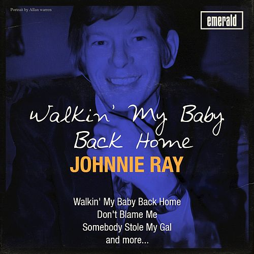 Walkin' My Baby Back Home by Johnnie Ray