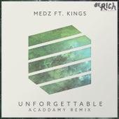 Unforgettable [Acaddamy Remix] by Medz