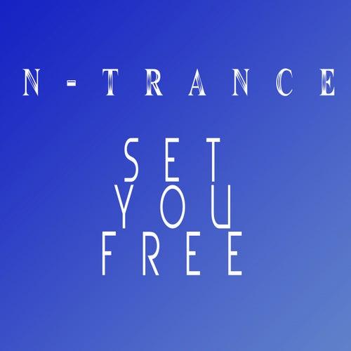 Set You Free by N-Trance