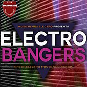 Electro Bangers von Various Artists