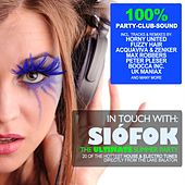 In Touch With: Siofok - The Ultimate Summer Party von Various Artists