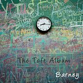 The Toft Album de Barney