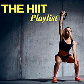The HIIT Playlist by Various Artists