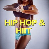 Hip Hop & HIIT de Various Artists