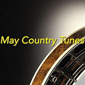 May Country Tunes by Various Artists