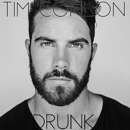 Drunk by Tim Conlon