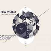 New World, Vol. 1 (25 Progressive House Tunes) by Various Artists