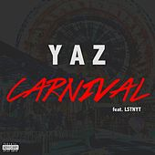 Carnival (feat. Lstnyt) by Yaz
