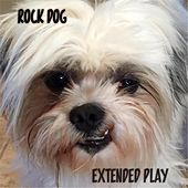 Extended Play by Rock Dog