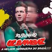 A  Melhor Swingueira do Brasil by Rubinho Oz Bambaz