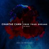 Free Your Dreams Re-Werc von Chantae Cann