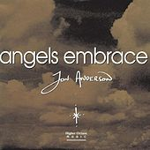 Angels Embrace by Jon Anderson