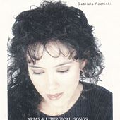 Arias & Liturgical Songs von Gabriela Pochinki