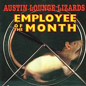 Employee Of The Month by The Austin Lounge Lizards
