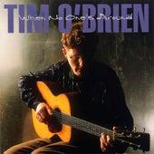 When No One's Around by Tim O'Brien