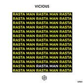 Rasta Man by Vicious