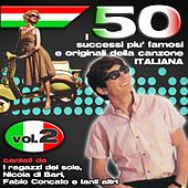 I 50 successi più famosi e originali della musica Italiana Vol.2 von Various Artists