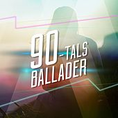 90-tals Ballader by Various Artists