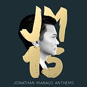JM 15 (Jonathan Manalo Anthems) by Various Artists