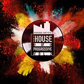 The House of Progressive, Vol. 2 by Various Artists