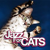 Jazz for Cats by Various Artists
