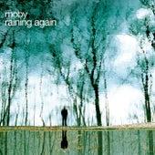 Raining Again von Moby