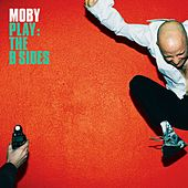 Play - The B Sides von Moby