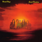 Sweet Freedom (Expanded Deluxe Edition) by Uriah Heep