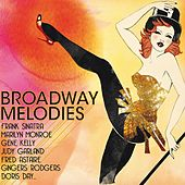 Broadway Melodies by Various Artists