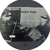 Convenience Trap by Surgeon
