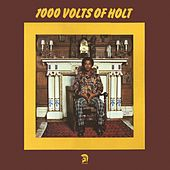 1000 Volts of Holt (Deluxe Edition) by John Holt