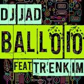 Ballo Io (Radio Edit) de DJ Jad