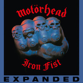 Iron Fist (Deluxe Edition) by Motörhead
