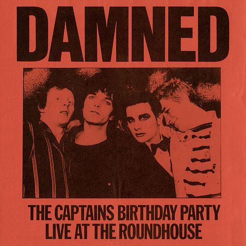 The Captain's Birthday Party (Live at the Roundhouse) by The Damned