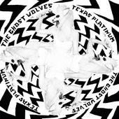 Texa$ Platinum de The Ghost Wolves