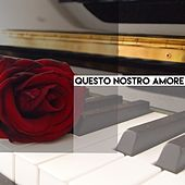 Questo nostro amore by Various Artists